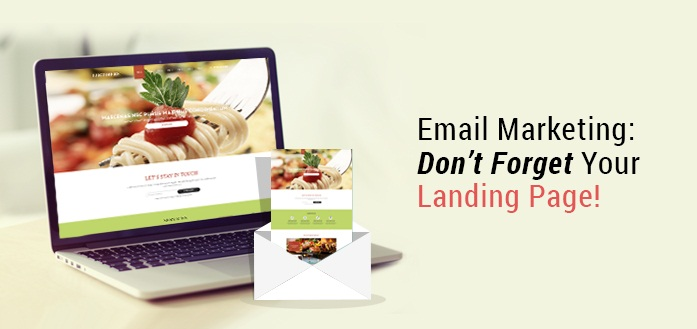 Email Marketing: Don't Forget Your Landing Page!
