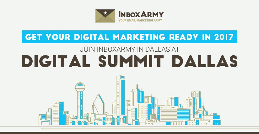 Get Your Digital Marketing Ready in 2017 – Join InboxArmy in Dallas at Digital Summit Dallas