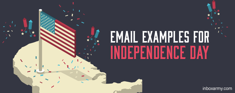 Awesome Email Examples for Independence Day Marketing