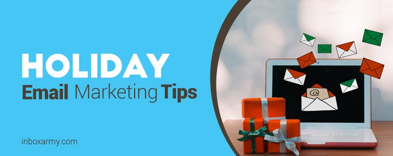 Email Marketing: Increase Your Holiday Conversions with These Tips