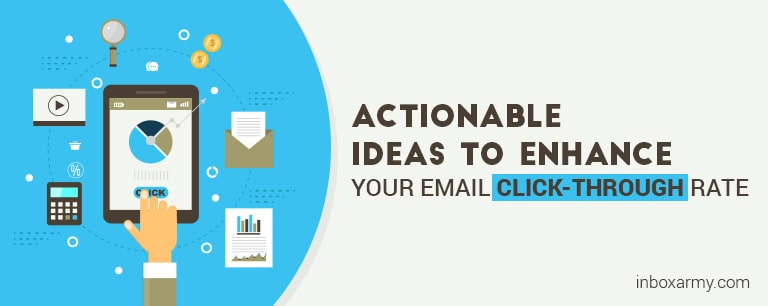 Enhance Your Email Click-through Rate with 8 Actionable Ideas