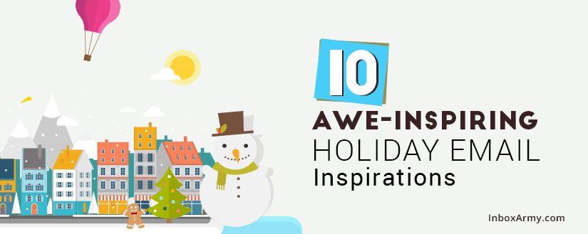10 Awe-inspiring Holiday Email Templates Inspirations