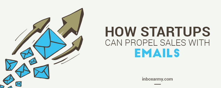 How startups can propel sales with emails