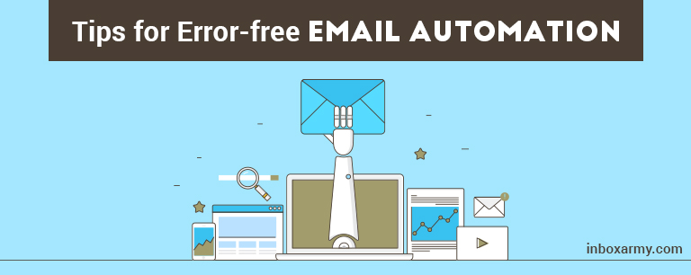 Points to Keep in Mind for Error-free Email Automation
