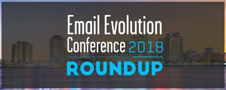 3 Days @EEC2018 [AKA A Veritable Who's Who in Email Marketing]