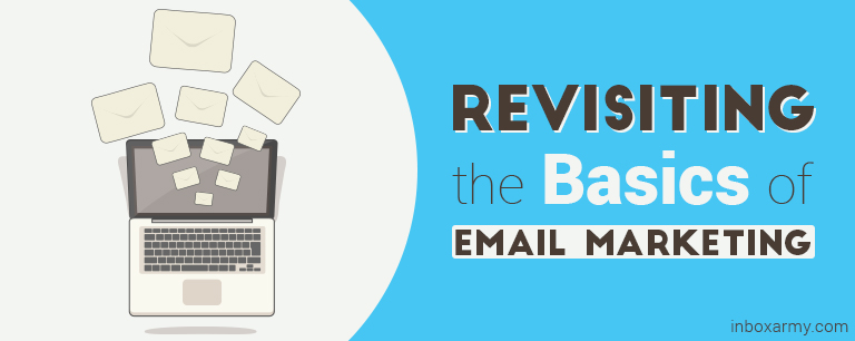 Revisiting the Basics of Email Marketing